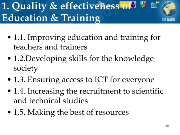 1. Quality & effectiveness of Education & Training