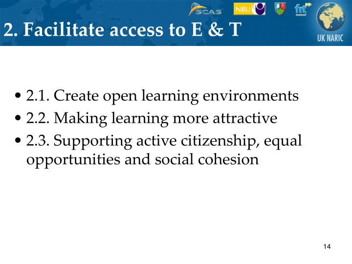 2. Facilitate access to E & T