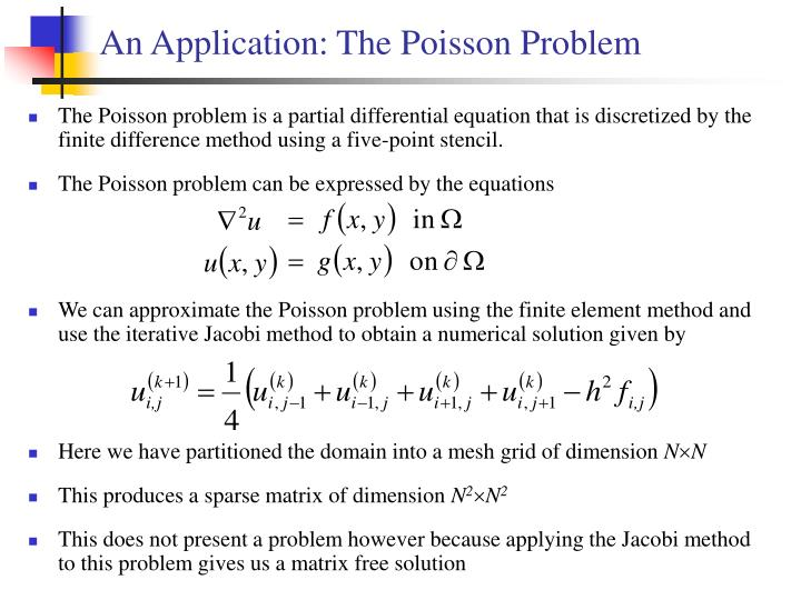 An Application: The Poisson Problem