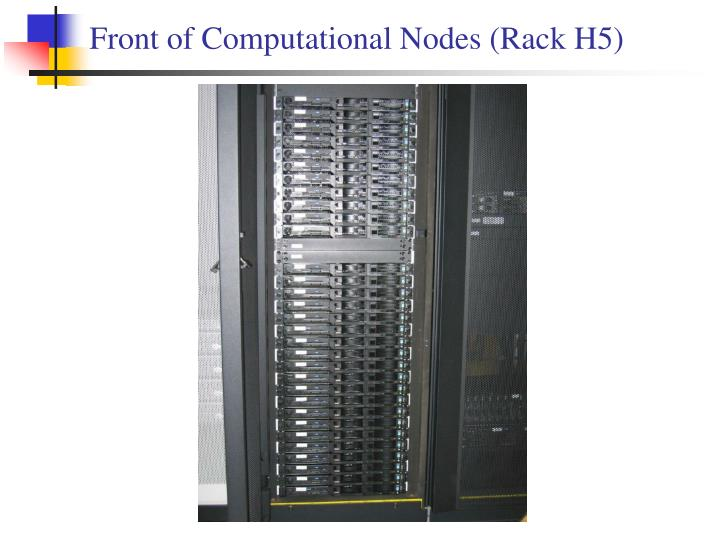 Front of Computational Nodes (Rack H5)