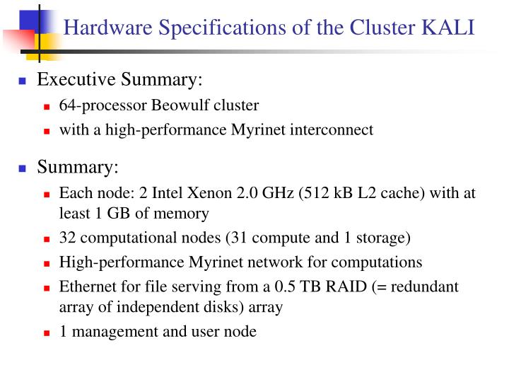 Hardware Specifications of the Cluster KALI