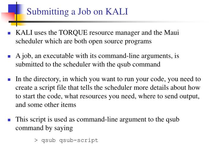 Submitting a Job on KALI