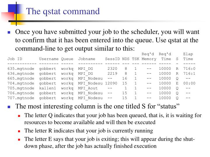 The qstat command