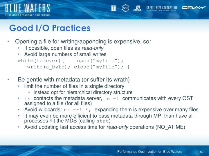 Good I/O Practices
