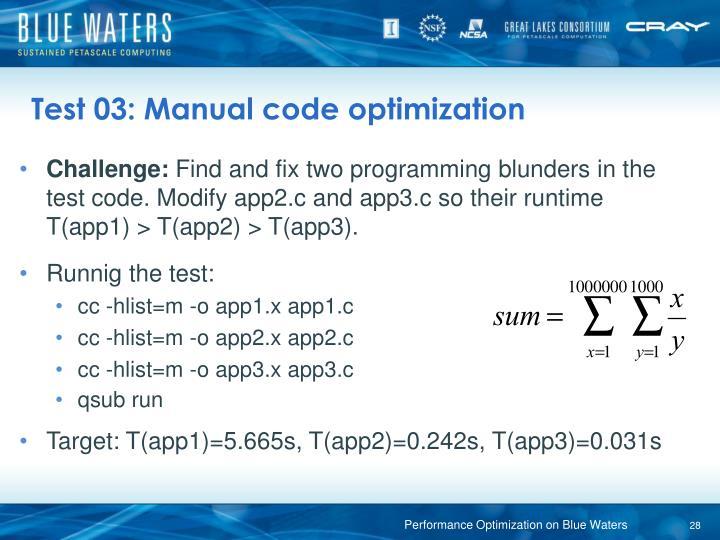 Test 03: Manual code optimization