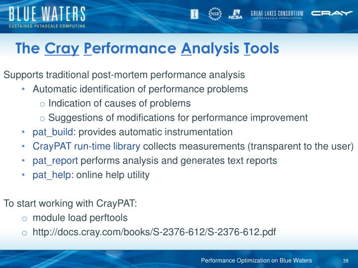 Supports traditional post-mortem performance analysis