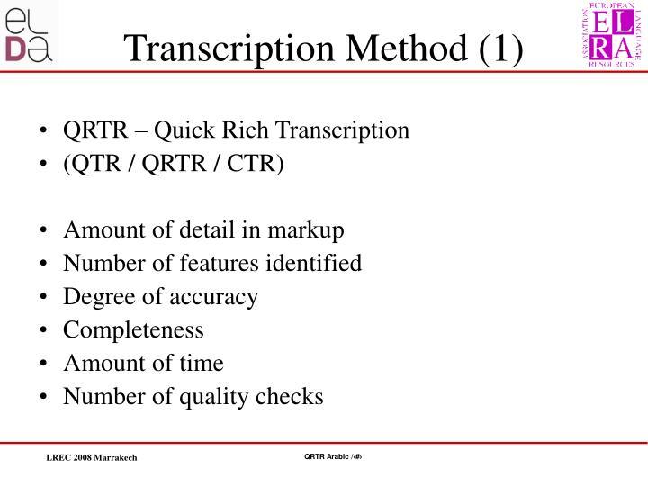 QRTR – Quick Rich Transcription