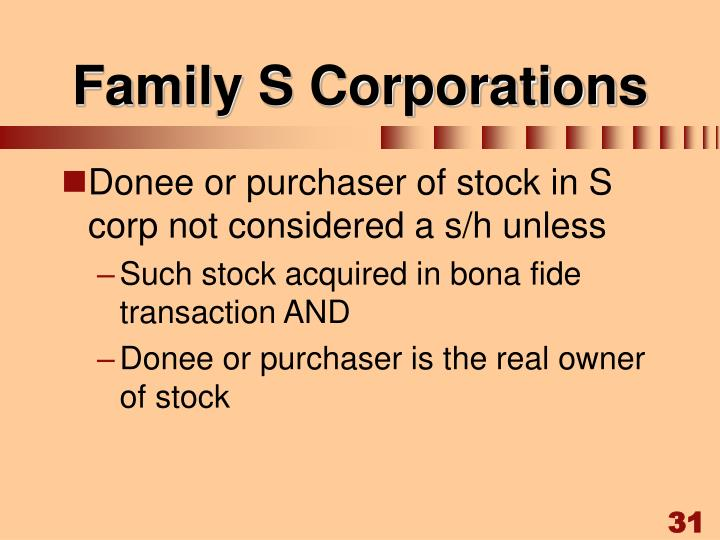 Family S Corporations