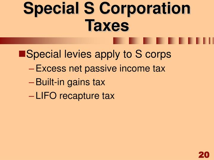 Special S Corporation Taxes