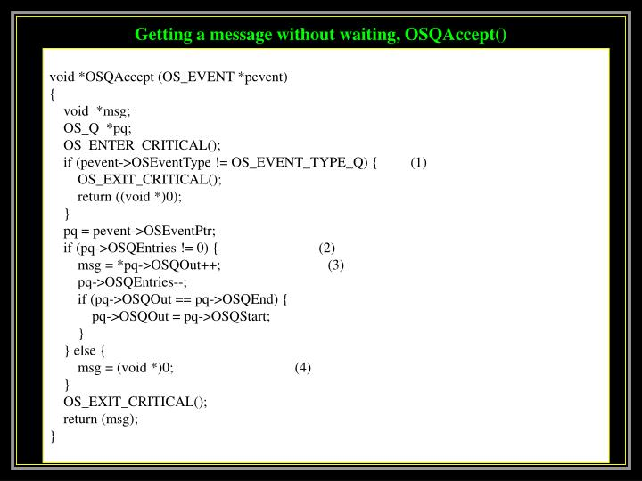 Getting a message without waiting, OSQAccept()