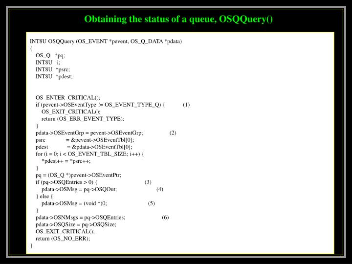 Obtaining the status of a queue, OSQQuery()