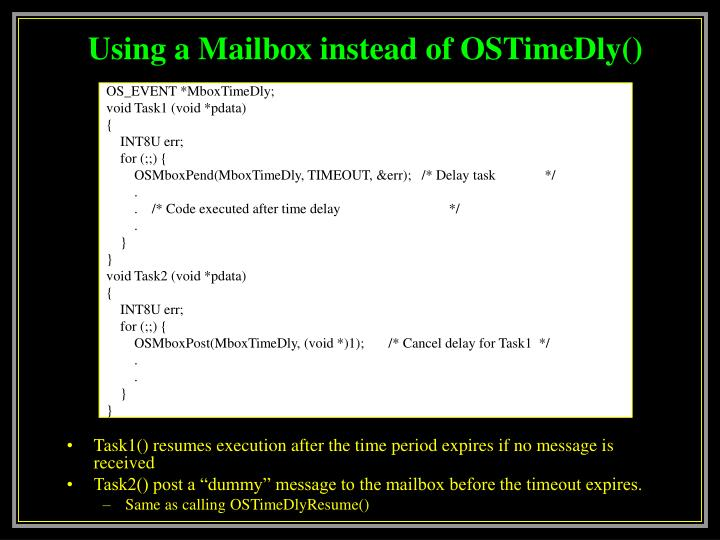 Using a Mailbox instead of OSTimeDly()