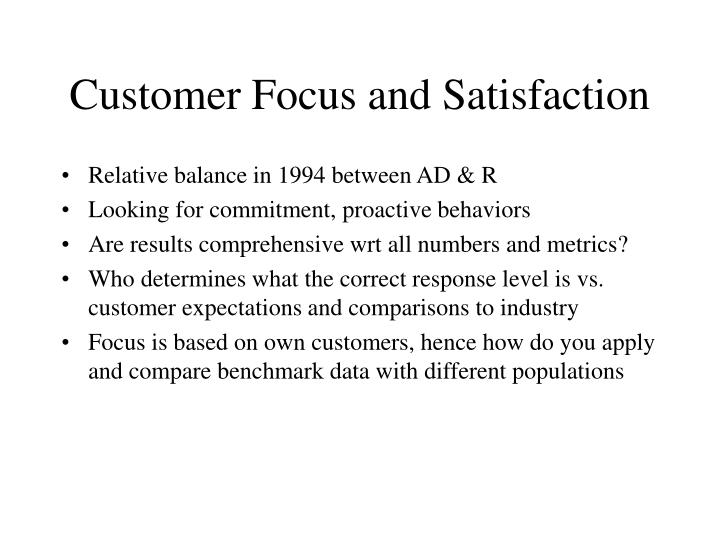 Customer Focus and Satisfaction