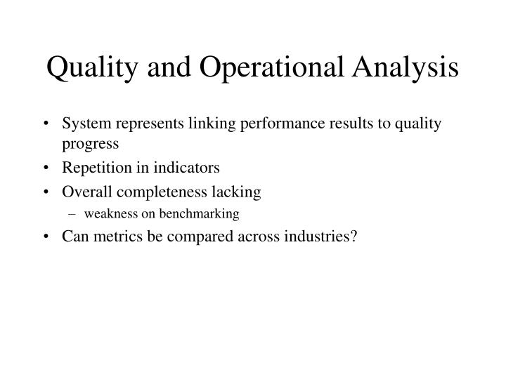 Quality and Operational Analysis