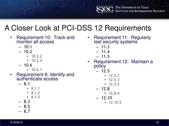 A Closer Look at PCI-DSS 12 Requirements