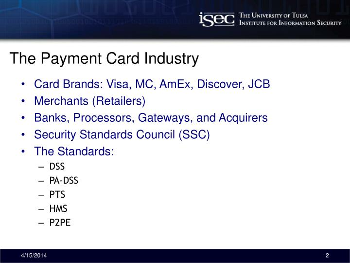 The payment card industry
