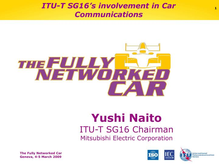 Itu t sg16 s involvement in car communications