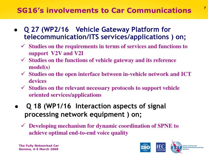 SG16's involvements to Car Communications