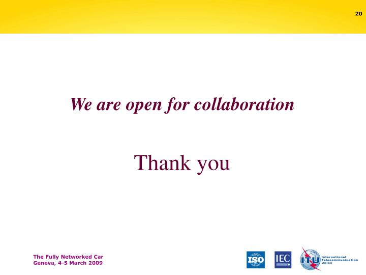 We are open for collaboration