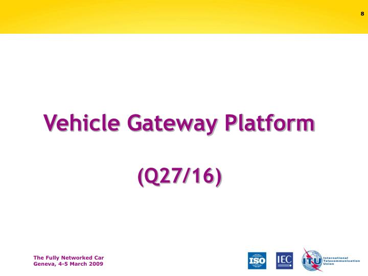 Vehicle Gateway Platform