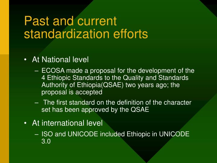 Past and current standardization efforts