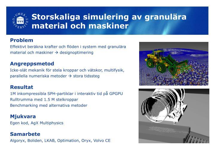 Storskaliga simulering av granulära material och maskiner