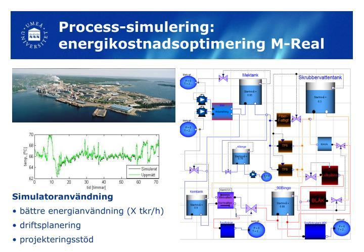 Process-simulering: energikostnadsoptimering M-Real