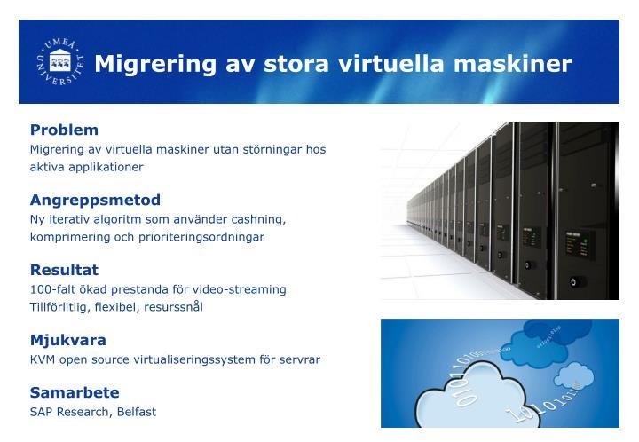 Migrering av stora virtuella maskiner