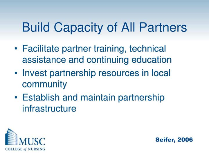 Build Capacity of All Partners