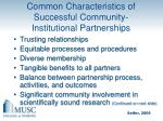 common characteristics of successful community institutional partnerships