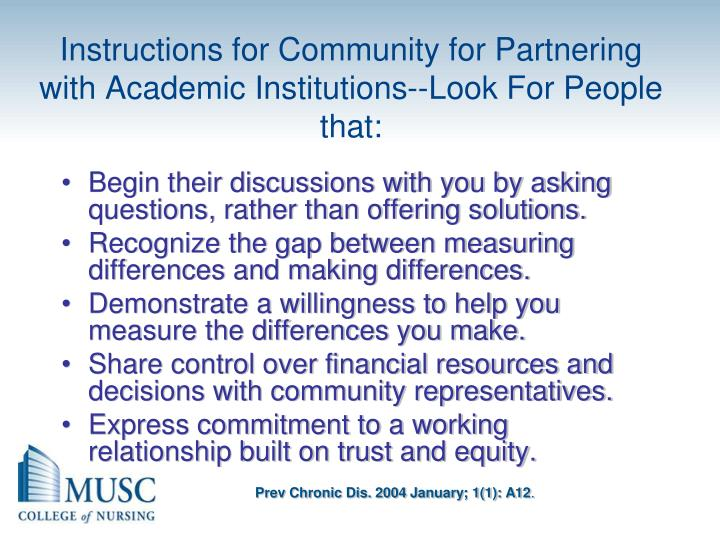 Instructions for Community for Partnering with Academic Institutions--Look For People that: