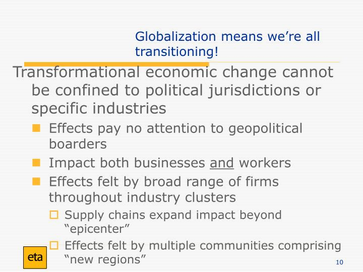 Globalization means we're all transitioning!