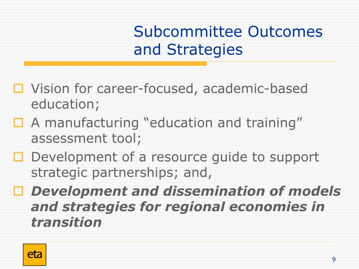 Subcommittee Outcomes and Strategies