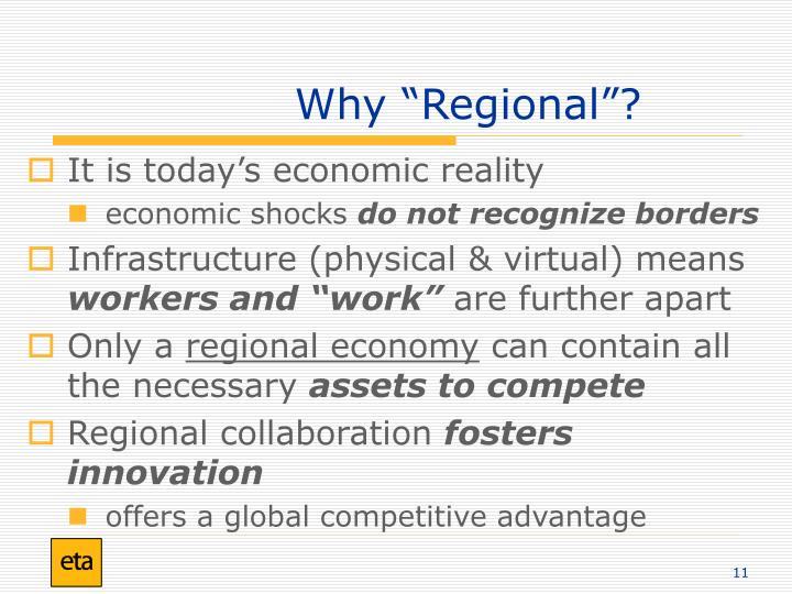 """Why """"Regional""""?"""