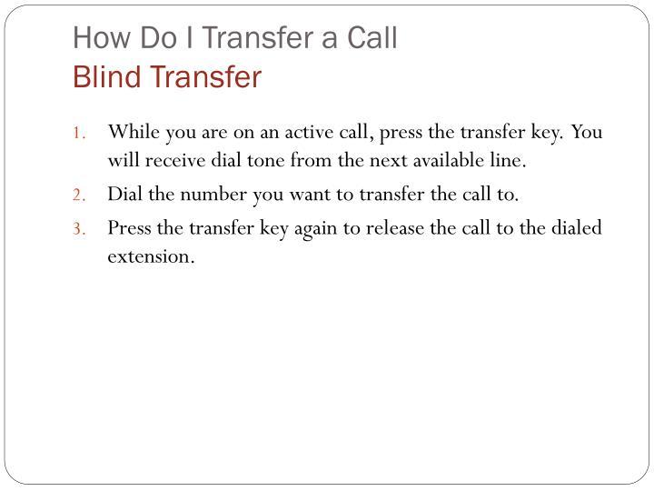 How Do I Transfer a Call