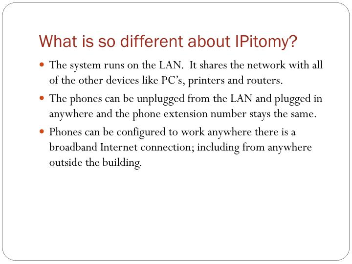What is so different about IPitomy?