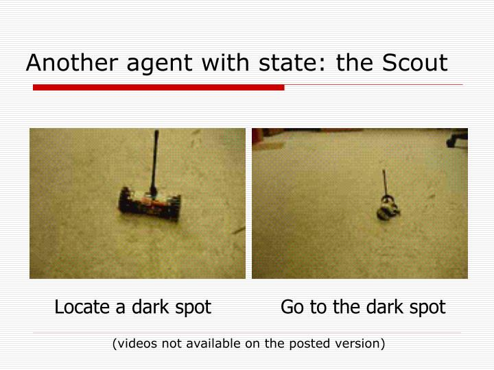 Another agent with state: the Scout