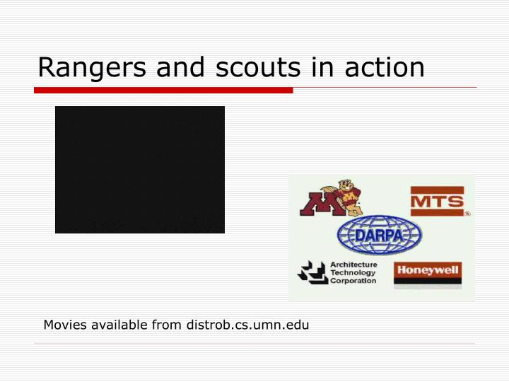 Rangers and scouts in action
