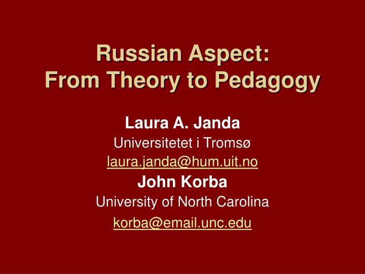 Russian aspect from theory to pedagogy