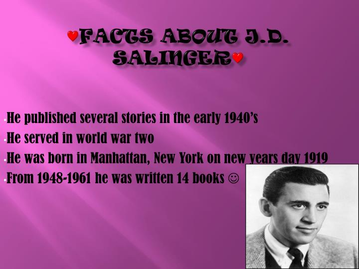Facts about j d salinger
