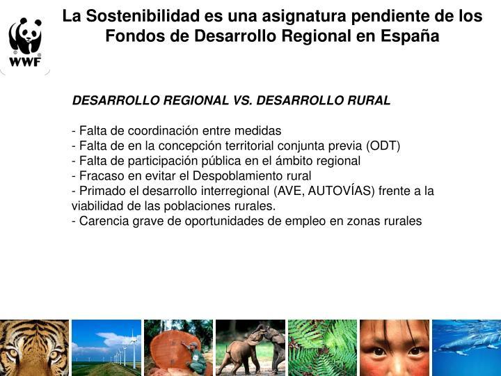 La Sostenibilidad es una asignatura pendiente de los Fondos de Desarrollo Regional en España