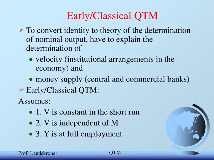 Early/Classical QTM
