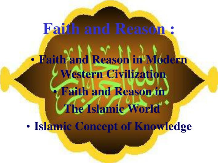Faith and Reason :