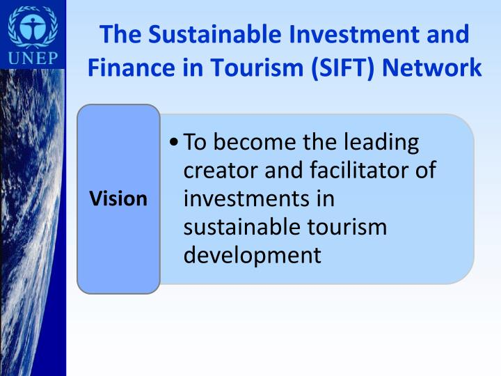 The Sustainable Investment and Finance in Tourism (SIFT) Network