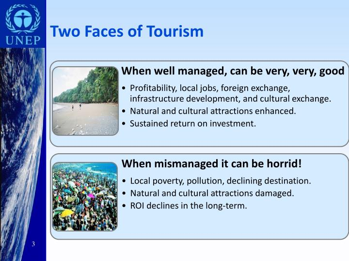 Two Faces of Tourism