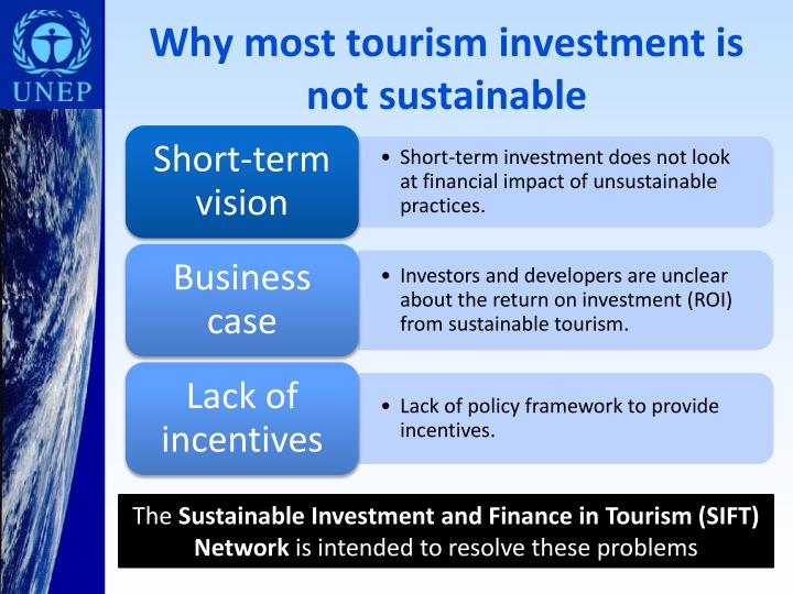 Why most tourism investment is not sustainable