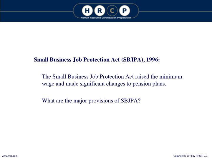 Small Business Job Protection Act (SBJPA), 1996: