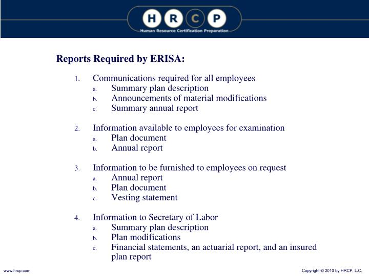 Reports Required by ERISA: