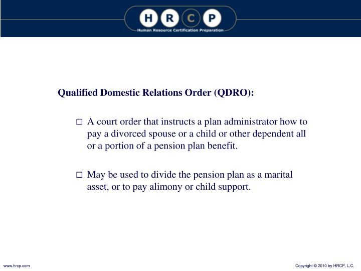 Qualified Domestic Relations Order (QDRO):