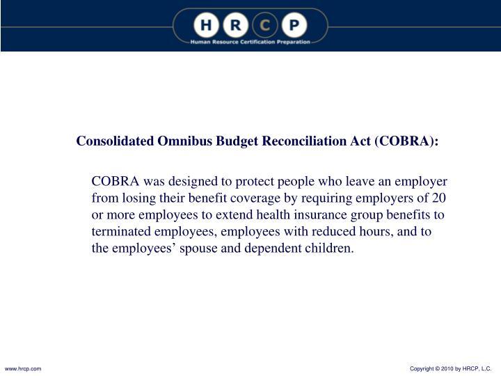 Consolidated Omnibus Budget Reconciliation Act (COBRA):